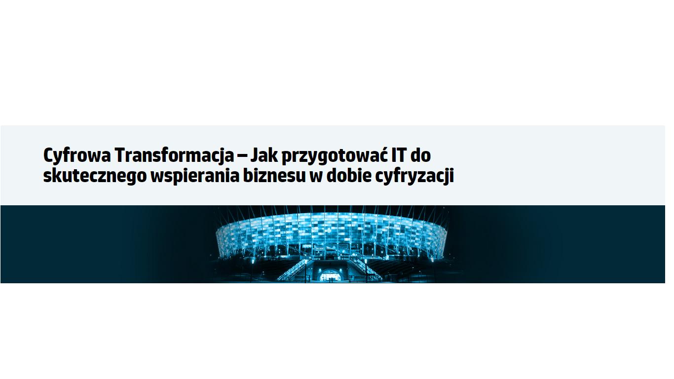 Forum Wyzwania IT: Cyfrowa Transformacja