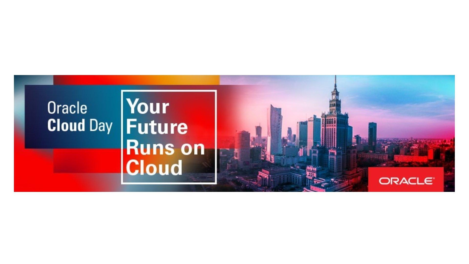 Oracle Cloud Day 2019: Przyszłość jest autonomiczna