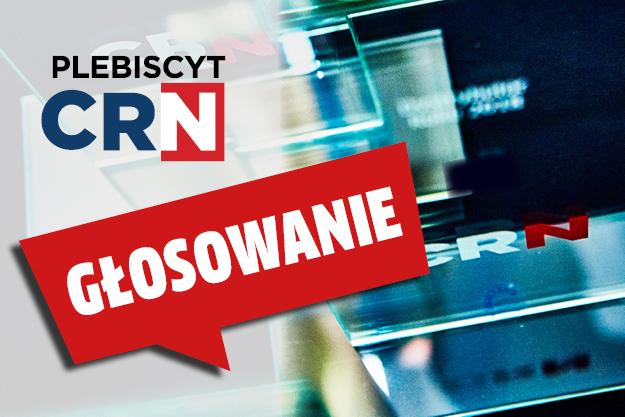 Głosowanie w XXI Plebiscycie CRN Polska